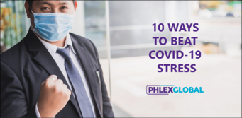 10 Ways to Beat Covid-19 Stress