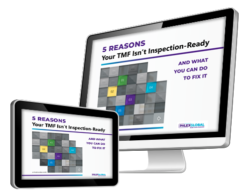 5 Reasons your TMF isn't Inspection-Ready