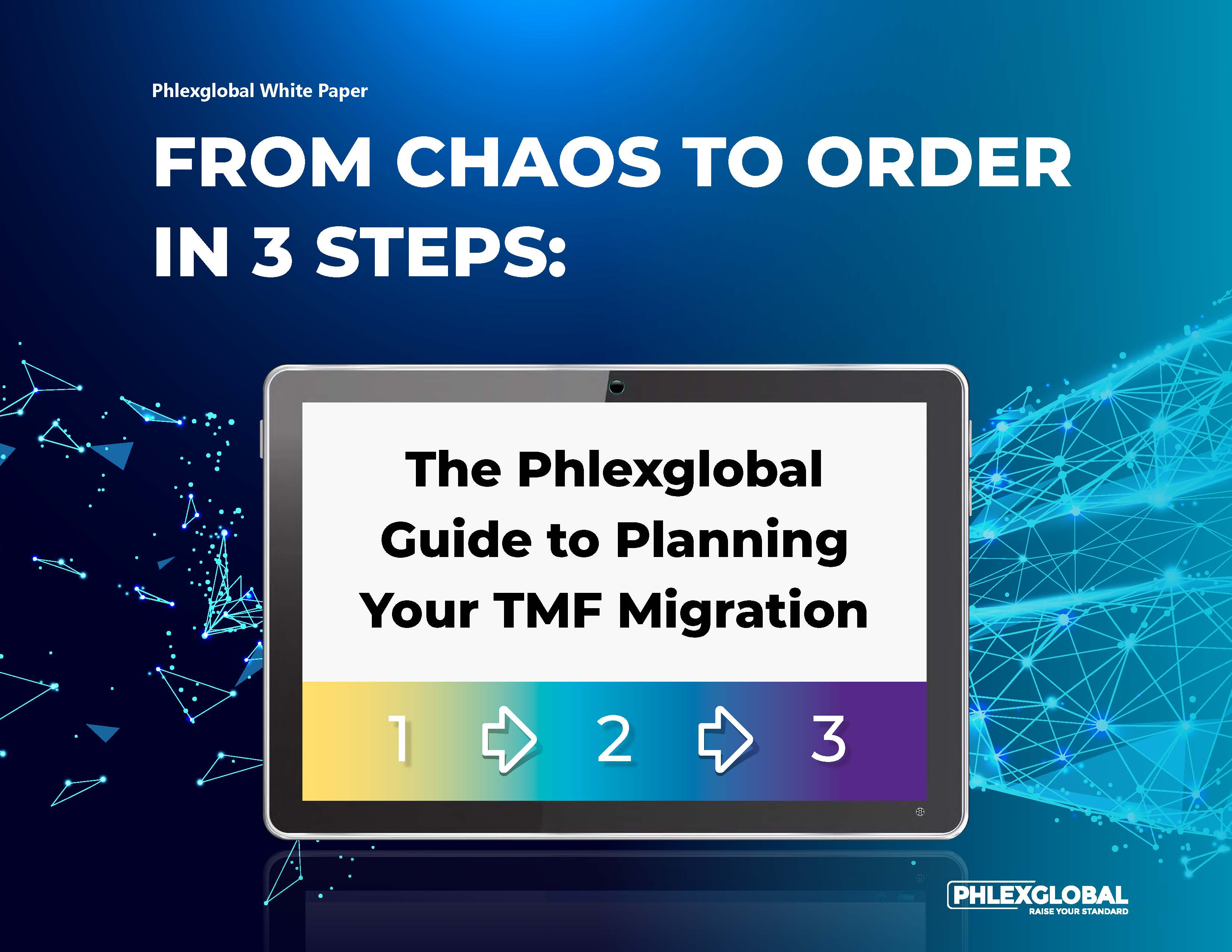 From Chaos to Order in 3 Steps - Phlexglobal Guide to Planning TMF Migration_Page_1