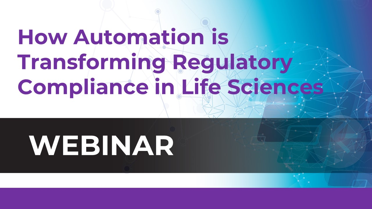 How Automation is Transforming Regulatory Compliance in Life Sciences small